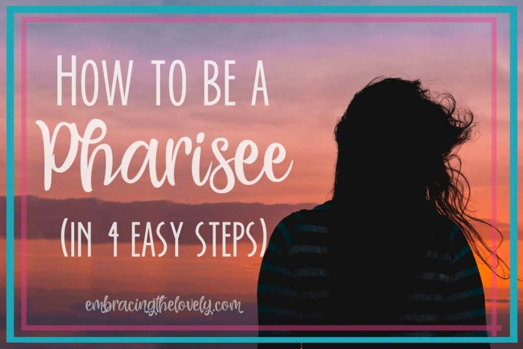 "Have you ever asked yourself, ""Am I a Pharisee?"" It's time to check the motives of your heart and see if your actions declare if you are a Pharisee- with Hey Creative Sister"