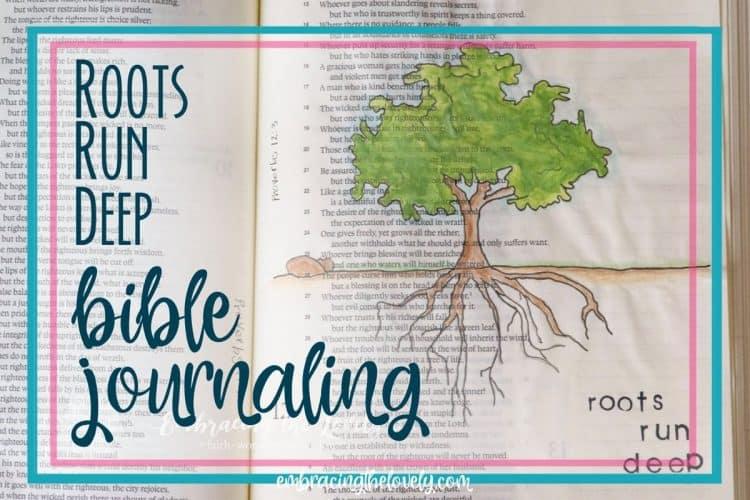 Roots Run Deep Bible Journaling