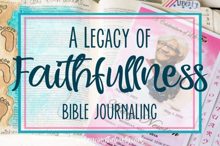 A Legacy of Faithfulness Bible Journaling