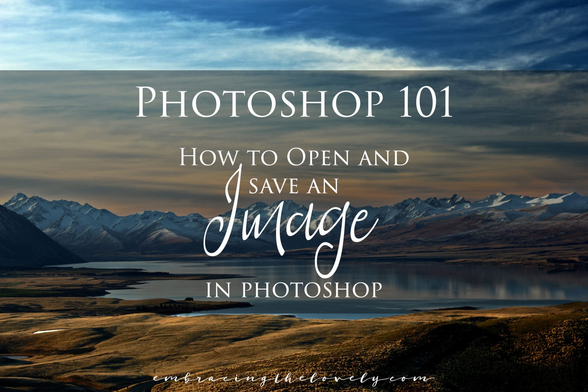 Photoshop 101: How to Open and Save an Image in Photoshop