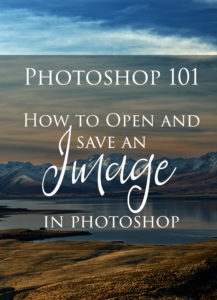 Photoshop 101: How to Open and Save an Image in Photoshop!