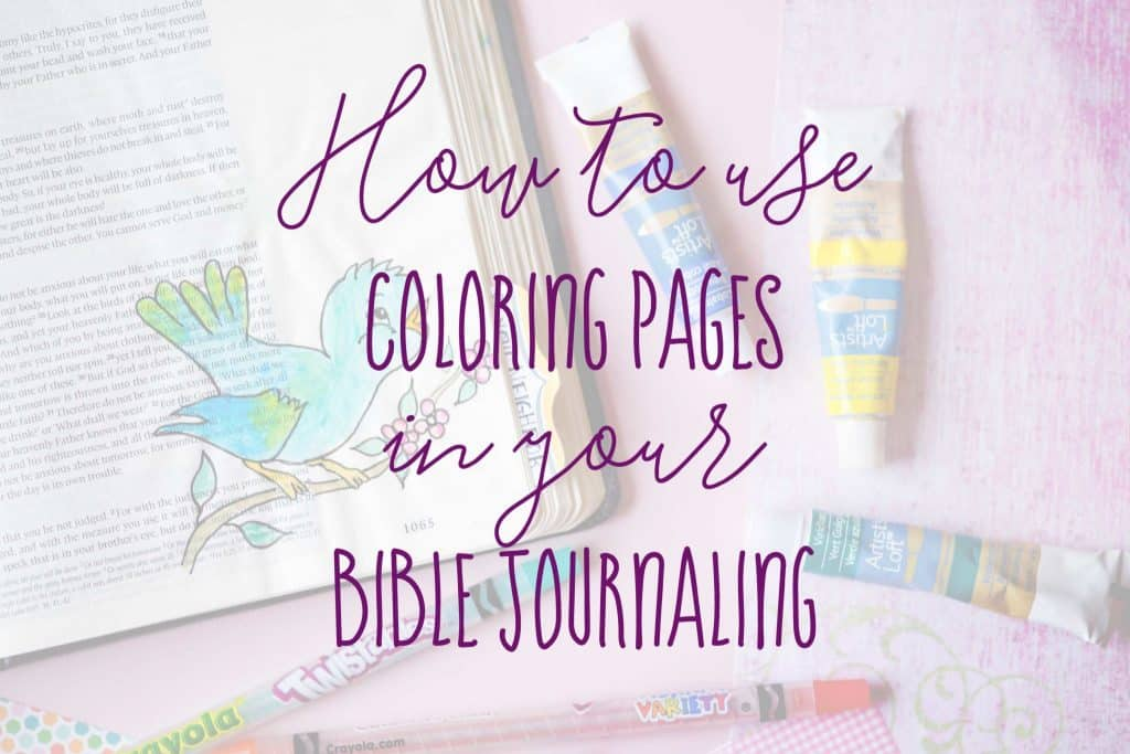 How to use Coloring Pages for Bible Journaling
