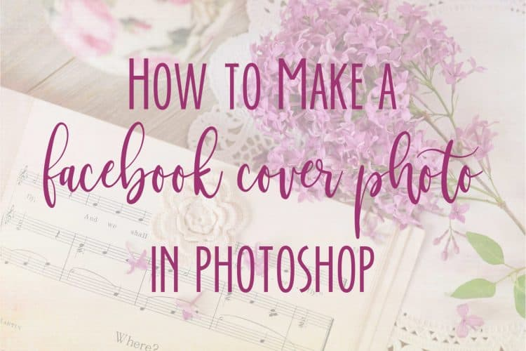 How to Make a Facebook Group Cover Photo in Photoshop