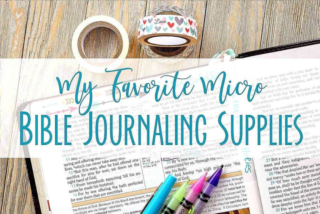 My Favorite Micro Bible Journal Supplies with Hey Creative Sister