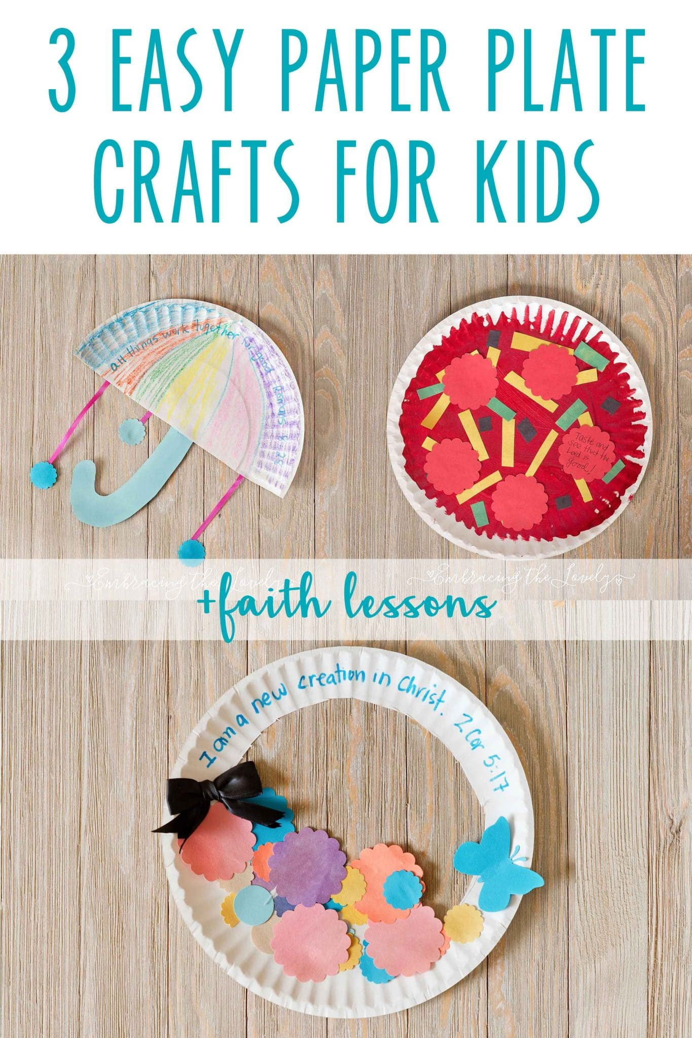3 Paper Plate Crafts For Kids + Faith Lesson
