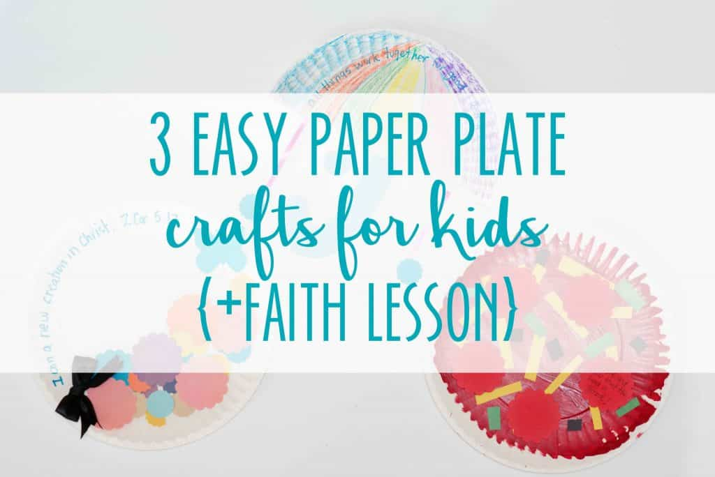 Easy Paper Plate Crafts for Kids +Faith Lessons with Hey Creative Sister