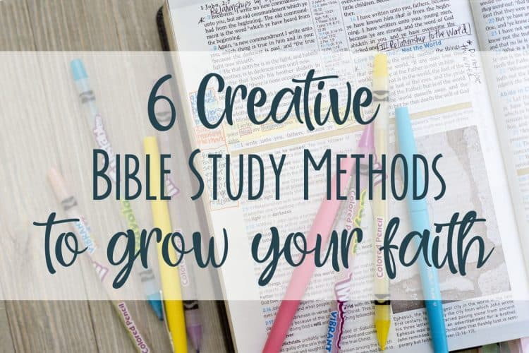 6 Creative Bible Study Methods to Grow Your Faith