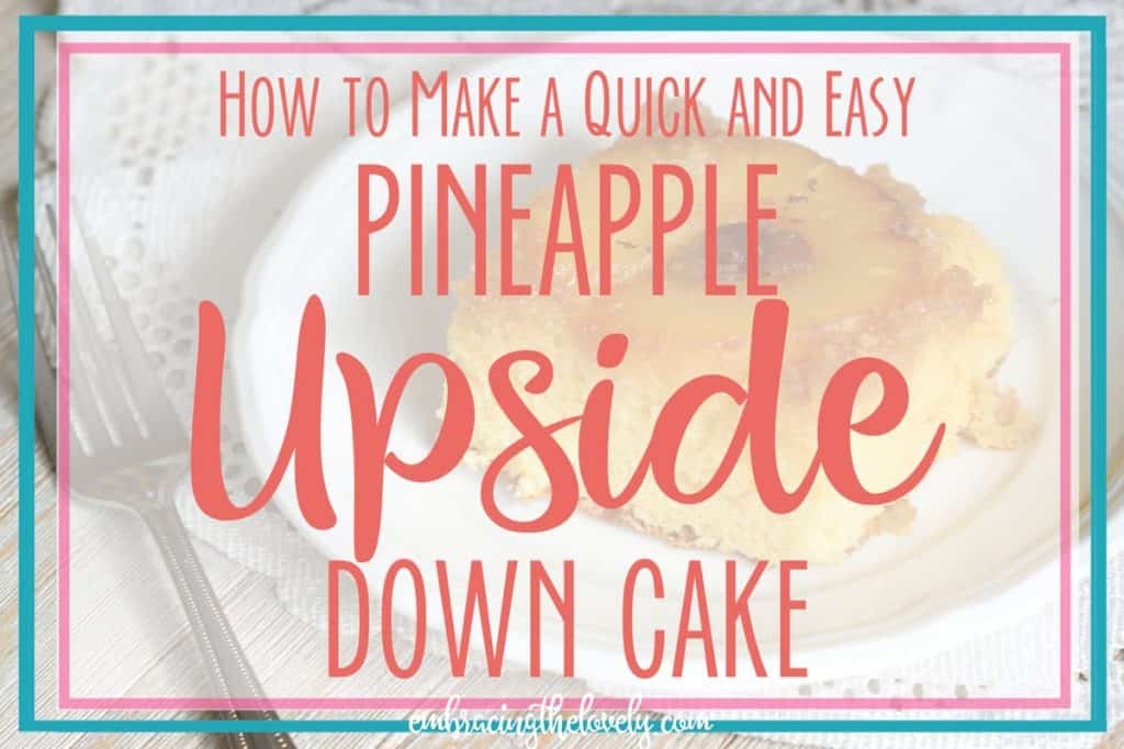 This Quick and Easy Pineapple Upside Down Cake will quickly become a family favorite with Ingredients you might already have in your cupboard -Hey Creative Sister