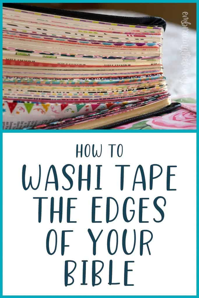 How to Washi Tape the Edges of Your Bible