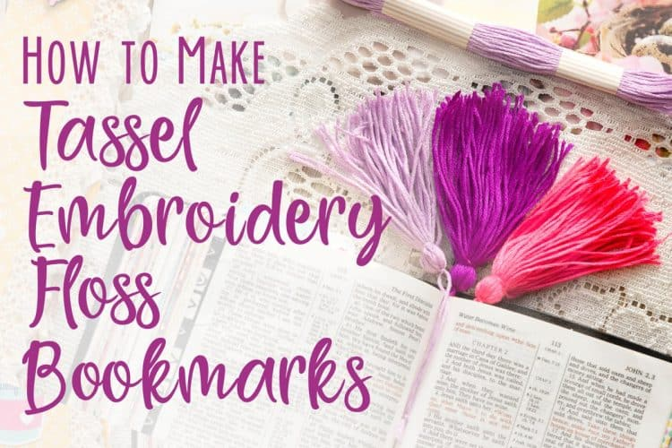 How to Make Tassel Embroidery Floss Bookmarks