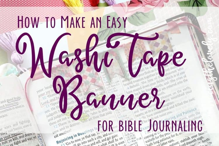 How to Make a Bible Washi Tape Banner for Journaling