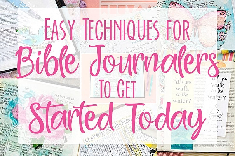 Get Creative Today with these Easy Techniques for Beginning Bible Journalers with Hey Creative Sister