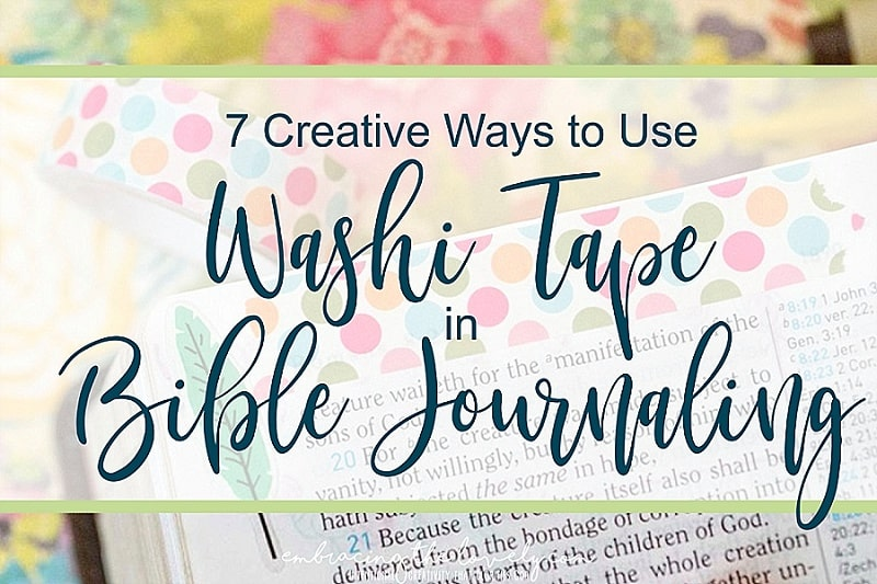 Connect your Creativity and Faith with these 7 Bible Washi Tape Ideas with Hey Creative Sister