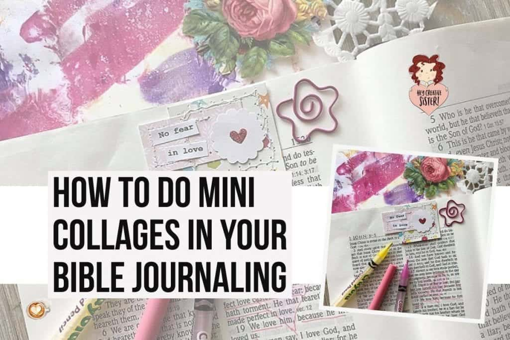Learn to Do a Bible Jouranaling Mini Collage!