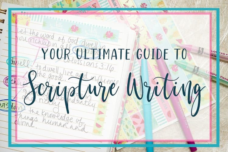 The Ultimate Guide To Scripture Writing [Hand Writing Bible Verses]