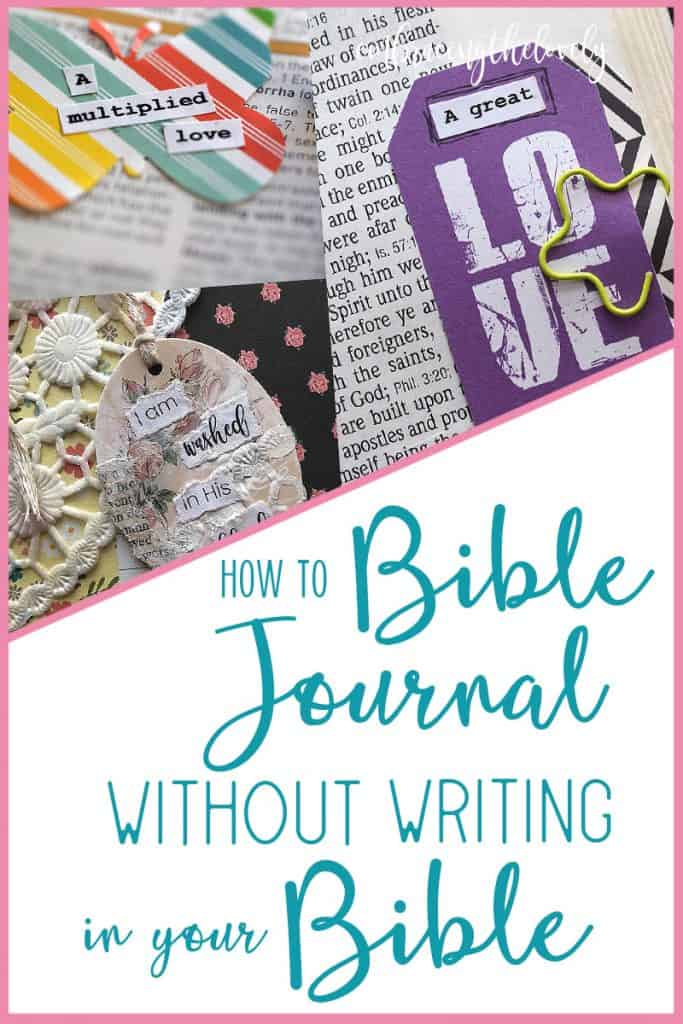 Bible Journaling Methods Without Writing in Your Bible