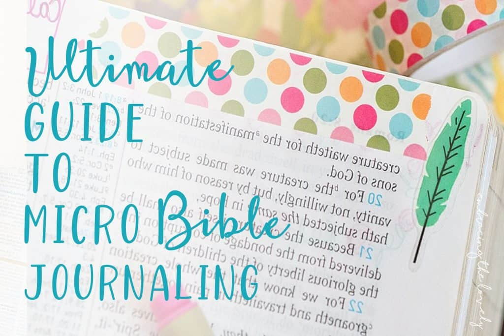 The Ultimate Guide to Micro Bible Journaling is the Perfect Resource for Ladies Bible Study Ideas with Hey Creative Sister #microbiblejournaling #biblejournalingresources #creativebiblestudy