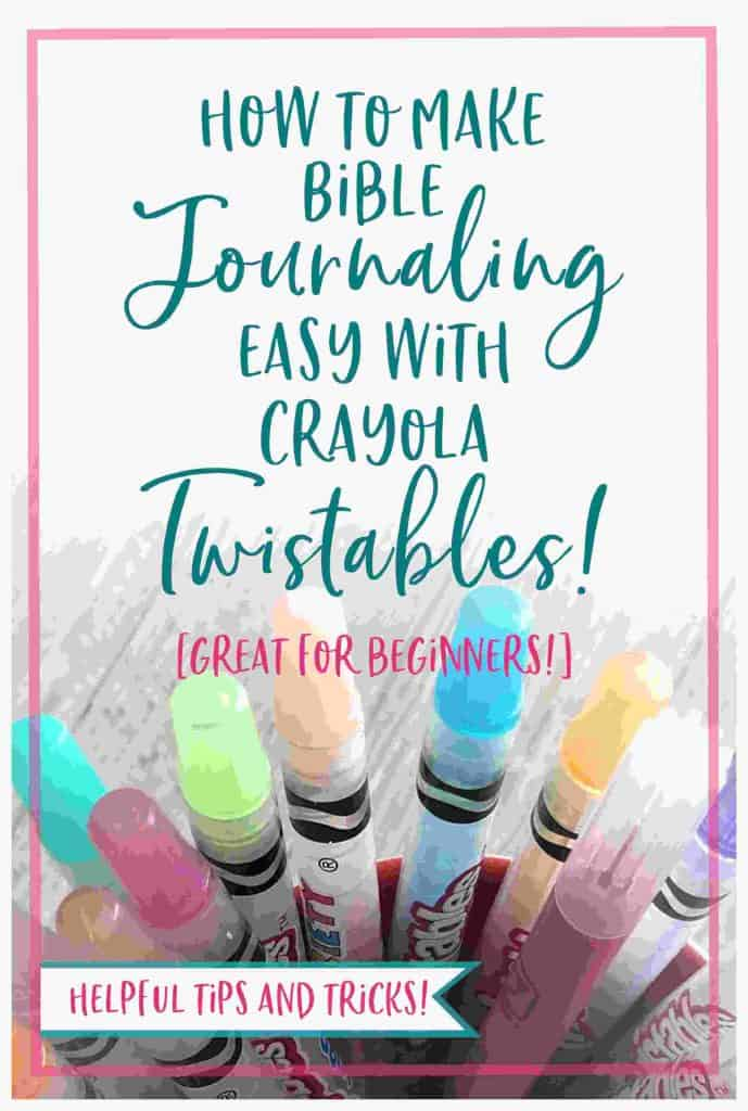 How to Make Bible Journaling Easy with Crayola Twistables [Bible Journaling with Crayons]