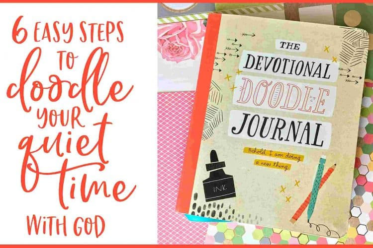 6 Easy Steps to Doodle Your Quiet Time with God [How to Scripture Doodle]