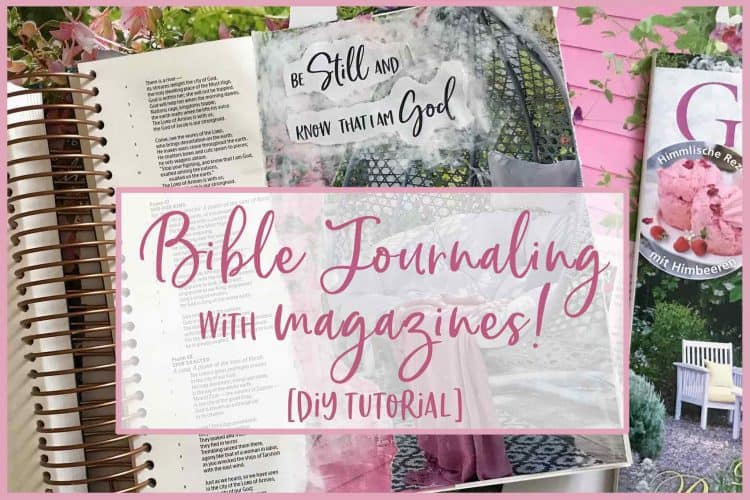 An Epic New Way to Bible Journal with Magazines [Mixed Media Bible Journaling]