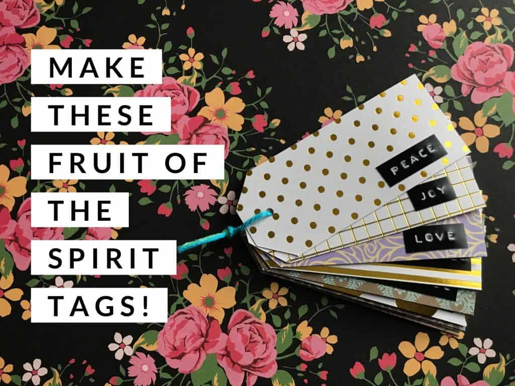 Make These Easy Fruit of the Spirit Tags! Fruit of the Spirit Memory Tools