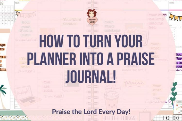 How to Make a Praise Journal from your Planner