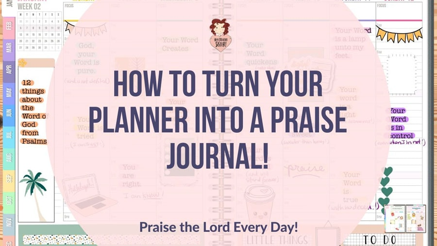 Make Your Planner a Praise Journal!