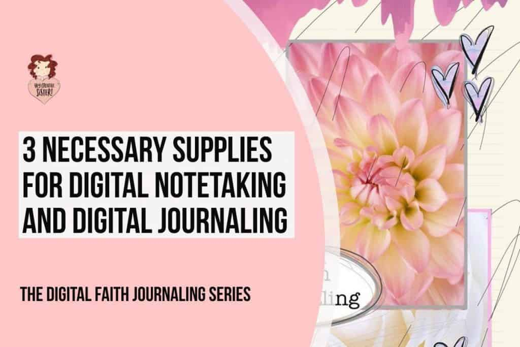 Supplies for Digital Faith Journaling