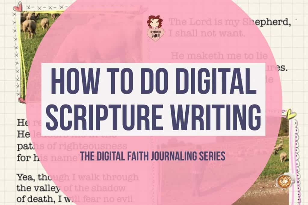 How to do Scripture Writing Digitally