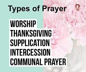 Different Types of Prayer