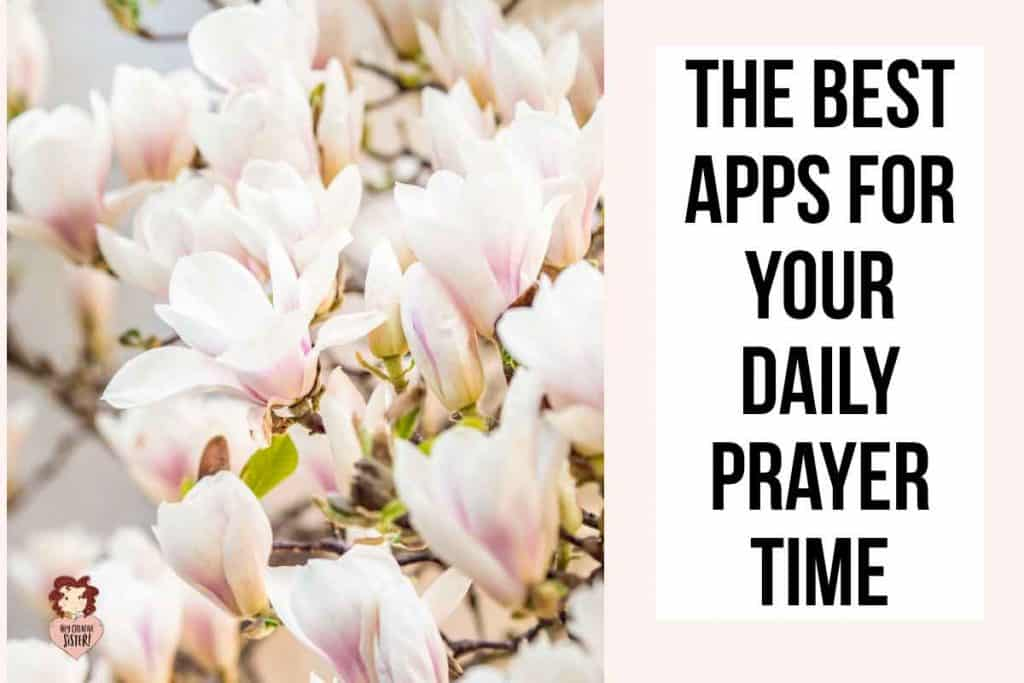 The Best Daily Prayer App for your Quiet TIme