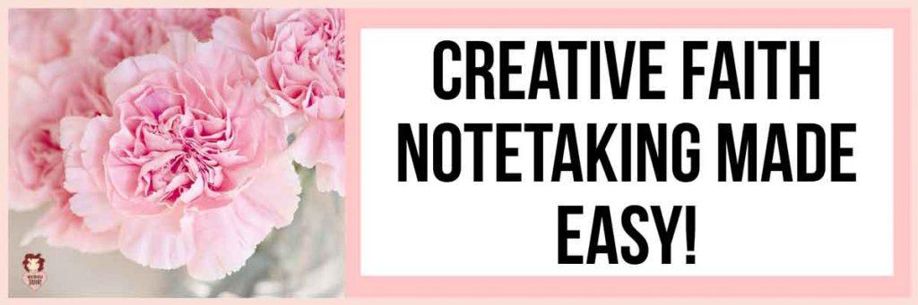 Creative Scripture Writing, Prayer Journaling, BIble Notetaking and Faith Journaling