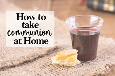 Taking Communion at Home Scriptures