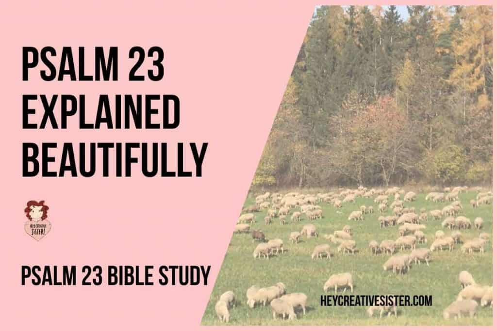 Psalm 23 Bible Study [With Free Psalm 23 PDF]