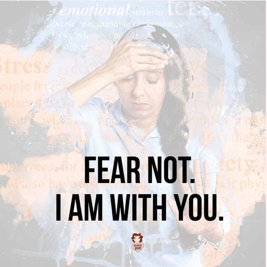 Fear Not I am With You Scripture
