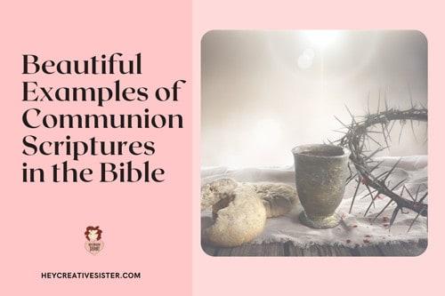 Scriptures about Communion
